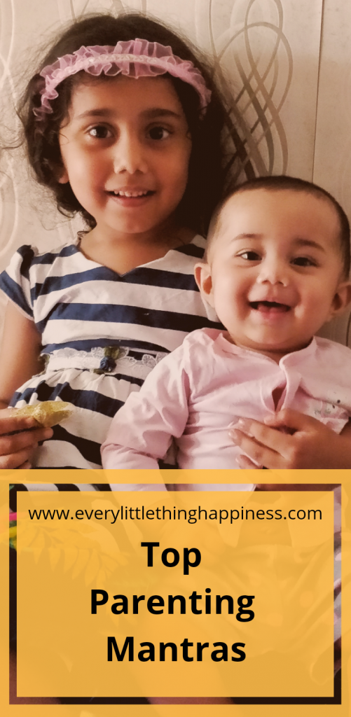 Top parenting Mantras - Every little thing happiness