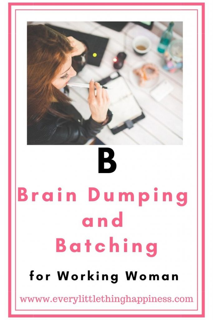 Brain Dumping and Batching method