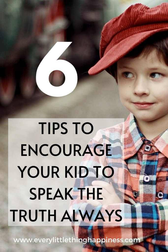 smiling child with text 6 ways to encourage your kid to speak the truth always